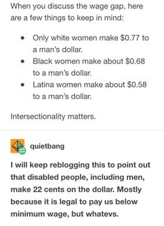 Wage Gap | Intersectional Feminism | America, your employee rights are seriously lacking. Legal to pay disabled people less? We have laws against that kind of shit in the UK.
