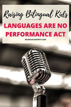 Foreign Languages are No Performance Act When Raising Spanish Teacher, Spanish Classroom, Spanish Language Learning, Teaching Spanish, Speak Language, Sense Of Entitlement, Act For Kids, Spanish Activities, Language Development