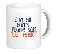 War Eagle!!  11 ounce mug, 15 ounce also available (please email!)  ********************************* This is an exclusive, original design by