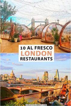 London Al Fresco Restaurants | Best places with outdoor terraces in London UK | #london | #england | #EuropeanTravel | #TravelTips Europe Travel Tips, European Travel, Travel Guides, Amazing Destinations, Travel Destinations, Things To Do In London, London Restaurants, London Life, Terraces