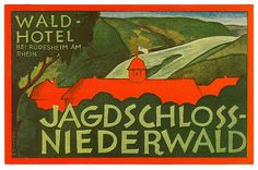 GERMANY Germania - Niederwald - Wald Hotel Jagdschloss - Luggage Labels by b-effe Flickr.