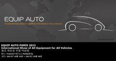 EQUIP AUTO PARIS 2013 International Show of All Equipment for All Vehicles 파리 자동차 부품 박람회