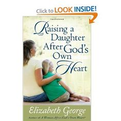 Raising a Daughter After God's Own Heart... Looks interesting... :)
