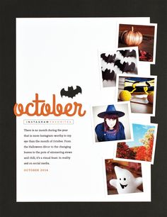 Halloween layout by Cathy Zielske Scrapbook Expo, Travel Scrapbook, Scrapbooking Layouts, Scrapbook Cards, Digital Scrapbooking, Project Life Layouts, Pet Parade, Instagram Worthy, Book Projects