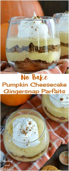No Bake Pumpkin Cheesecake Gingersnap Parfaits - a quick and easy fall or Thanksgiving dessert that only takes about 15 minutes to make!