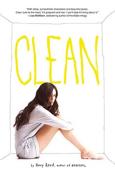 Clean by Amy Reed. A group of teens in a Seattle-area rehabilitation center form an unlikely friendship as they begin to focus less on their own problems with drugs and alcohol by reaching out to help a new member, who seems to have even deeper issues to resolve.