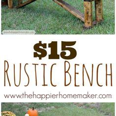 $15 DIY Rustic Bench