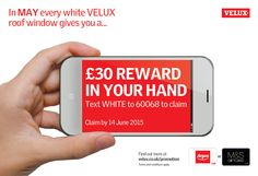 85033bbf4b3134 Be rewarded for every VELUX White Window you buy during May 2015 from Gibbs    Dandy. Make your purchase and receive a Argos or M S voucher.