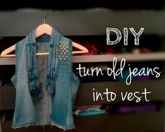 DIY Crafts with Old Denim Jeans - DIY Turn Old Jeans Into Vest  - Cool Projects and Fashion You Can Make With Old Jeans - Fun Crafts for Teens and Adults, Inexpensive Ones!