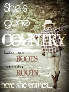 She's gone country. :)