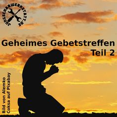 Geheimes Gebetstreffen 2 Psalm 50, Martin Luther, Movies, Movie Posters, Short Prayers, Worship God, Lord's Prayer, Dad In Heaven, Worship