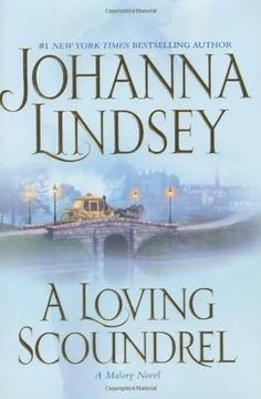 book cover of     A Loving Scoundrel      (Malory Family, book 7)    by    Johanna Lindsey