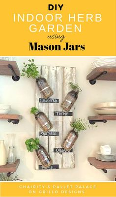 Charity Williams shares how she creates a DIY indoor herb garden from pallets and Mason jars. Read her HOW TO here