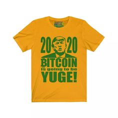 Trump Bitcoin is going to be Yuge! Short Sleeve T-Shirt. Bitcoin Merchandise at Crypto Shopper. Large selection of unique Bitcoin T-Shirts! Buy Bitcoin, Cotton Lights, Two By Two, Shirt Designs, June, Hands, Bear, Writing, Sleeve