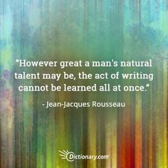 Quotable – Jean-Jacques Rousseau - Writers Write