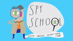 These spy games help develop kids' powers of observation, listening skills, and memory