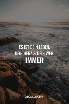Die allerbesten Lebensweisheiten aller Zeiten Visit our website for more great sayings and quotes. Qoutes, Life Quotes, Motivational Quotes, Inspirational Quotes, German Quotes, Love Quotes For Him, True Words, Beautiful Words, About Me Blog