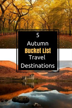 Top 5 Autumn *Bucket List* Travel Destinations for all types of traveler #travel