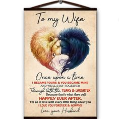 Lion canvas poster to my wife once upon a time i cecame yours mine love you forever always love your husband Love You Husband, L Love You, Always Love You, Canvas Poster, My Wife, Love You Forever, Spray Painting, Once Upon A Time, Lion