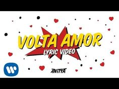 Volta Amor (Lyric Vídeo Oficial) - Anitta - YouTube