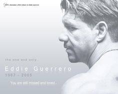 Eddie Guerrero - sadly and very much missed Wwe Lucha, Chris Benoit, Eddie Guerrero, Stone Cold Steve, Jeff Hardy, Steve Austin, Roman Reigns, Wwe Superstars, Nonfiction