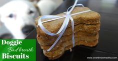 Bad Breath Busting Biscuit for your Dog (Grain Free)-Overthrow Martha Gourmet Dog Treats, Homemade Dog Treats, Dog Treat Recipes, Dog Food Recipes, Doggie Treats, Essential Oils Dogs, Coconut Oil For Dogs, Dog Cookies, Bad Breath
