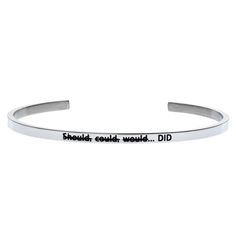'Should, Could, Would.... DID' #LilyAnneDesigns #bracelet #inspiration #Silver