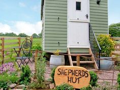 A quirky shepherds hut.