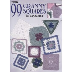 99 granny squares to crochet plus links to other granny square patterns