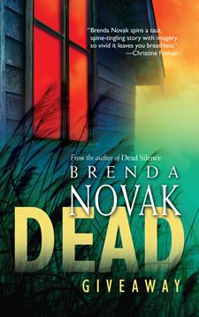 Brenda Novak's DEAD GIVEAWAY. The Reverend Lee Barker went missing nineteen years ago…. And the people of Stillwater, Mississippi believe they know why. They're convinced he was murdered–by his stepson, Clay Montgomery. But only Clay–and his mother and sisters–can say for sure. They were the only ones there that fateful night, the only ones who know what really happened. And they're not talking...