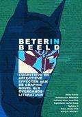 Beter in beeld : cognitieve en affectieve effecten van de graphic novel als overgangsliteratuur / Draisma, Merlijn