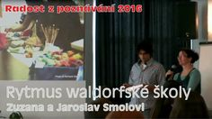 Rytmus walfdorfské školy (Zuzana a Jaroslav Smolovi)