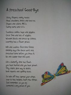 Preschool Poem--for end of year. I don't think I could read it without crying! Change Pre-K to Pre-School Maybe for kids or us to read Preschool Poems, Preschool Classroom, Preschool Activities, Classroom Ideas, Kindergarten Poems, Preschool Schedule, Preschool Goodbye Song, Preschool Memory Book, Kindergarten Preparation