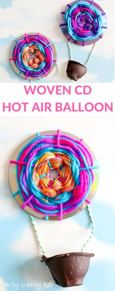 Arty Crafty Kids Craft Woven Hot Air Balloons A simple fine motor weaving craft for kids, turning recycled CD's into Hot Air Balloons! Easy Preschool Crafts, Easy Arts And Crafts, Craft Activities, Diy Gifts For Kids, Crafts For Kids To Make, Art For Kids, Recycled Art Projects, Recycled Crafts, Recycled Materials