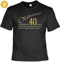 Geschenk zum 40.Geburtstag / cooles Fun T-Shirt : Oldtimer 40 -- Goodman Design Geburtstag Funshirt 40 Gr: S Farbe: schwarz - Shirts zum 40 geburtstag (*Partner-Link)