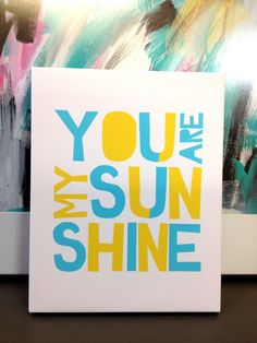 Nursery Canvas Quote print You Are My Sunshine by MiraDoson, $30.00