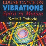 Science caught up with the psychic readings of Edgar Cayce when it proved that all of materiality—consisting of atoms and therefore protons, neutrons, and electrons—is energy in motion. Everything is a vibration, all of life releases vibrations, and even locations have their own vibrations.