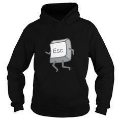 Esc Button - Escaping T-shirt #gift #ideas #Popular #Everything #Videos #Shop #Animals #pets #Architecture #Art #Cars #motorcycles #Celebrities #DIY #crafts #Design #Education #Entertainment #Food #drink #Gardening #Geek #Hair #beauty #Health #fitness #History #Holidays #events #Home decor #Humor #Illustrations #posters #Kids #parenting #Men #Outdoors #Photography #Products #Quotes #Science #nature #Sports #Tattoos #Technology #Travel #Weddings #Women