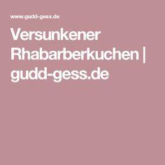 Versunkener Rhabarberkuchen | gudd-gess.de