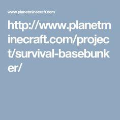 http://www.planetminecraft.com/project/survival-basebunker/