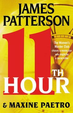 james patterson books | James Patterson - 11th Hour [9780316097499] on Book Collector Connect