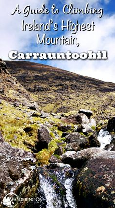 Climbing Carrauntoohil: Ireland's Highest Mountain Looking to scale Ireland's tallest peak? Check out our guide to climbing Carrauntoohil, Ireland's highest mountain for all the information you need! Backpacking Europe, Europe Travel Tips, Travel Advice, Travel Guides, Places To Travel, Places To See, Travel Destinations, Backpacking Trails, Hiking Trips