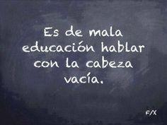 C'est de mauvaise éducation ...