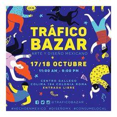 """""""¡Nueva fecha! Disfruta este 17 y 18 de Octubre la Edición 45 de #TraficoBazar #YoComproMexicano Ilustración: @cacadeoruga"""""""