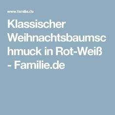 Klassischer Weihnachtsbaumschmuck in Rot-Weiß - Familie.de