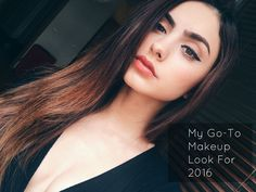 My Go To Makeup Look for 2016   Joanna Marie