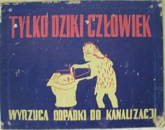 Niezapomniane hasła PRL-u - Sadistic.pl Wtf Funny, Hilarious, Historic Posters, Cool Posters, Movie Posters, Vintage Graphic Design, Illustrations And Posters, Poland, Humor