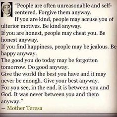One of my favorite Mother Theresa quotes