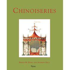 "Book ""Chinoiseries"" by Bernd H. Dams & ndrew Zega (Rizzoli NY 2008)"