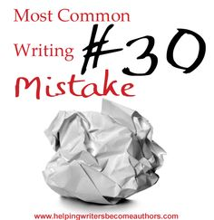 Most Common Writing Mistakes, Pt. 30: Describing Character Movements - Helping Writers Become Authors
